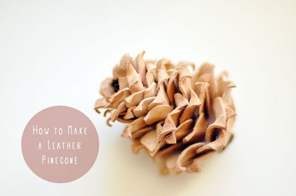 Leather pinecone DIY