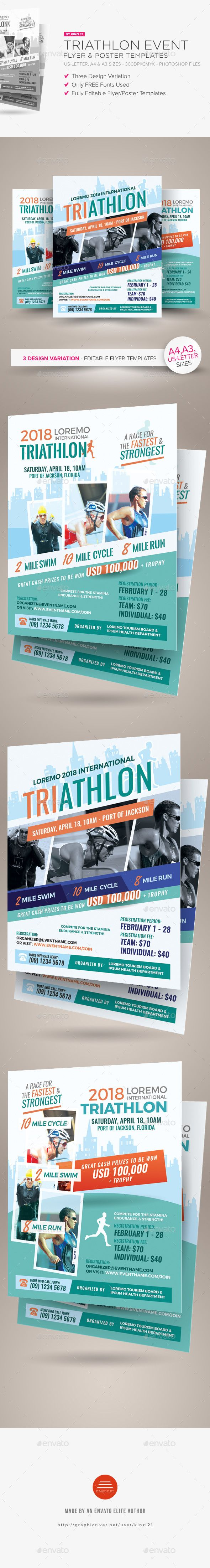 Triathlon Event Flyer and Poster Templates by kinzi21 Triathlon Event Flyer and Poster Templates A flyer template pack perfect for promoting Triathlon race event. Available in three de