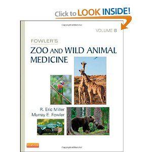 Veterinary Ebook: Fowler's Zoo and Wild Animal Medicine