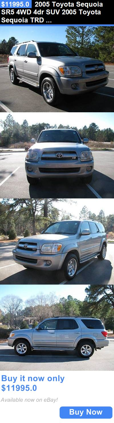 SUVs: 2005 Toyota Sequoia Sr5 4Wd 4Dr Suv 2005 Toyota Sequoia Trd 4X4 Suv 138,712 Miles Silver Suv 4.7L V8 Automatic BUY IT NOW ONLY: $11995.0