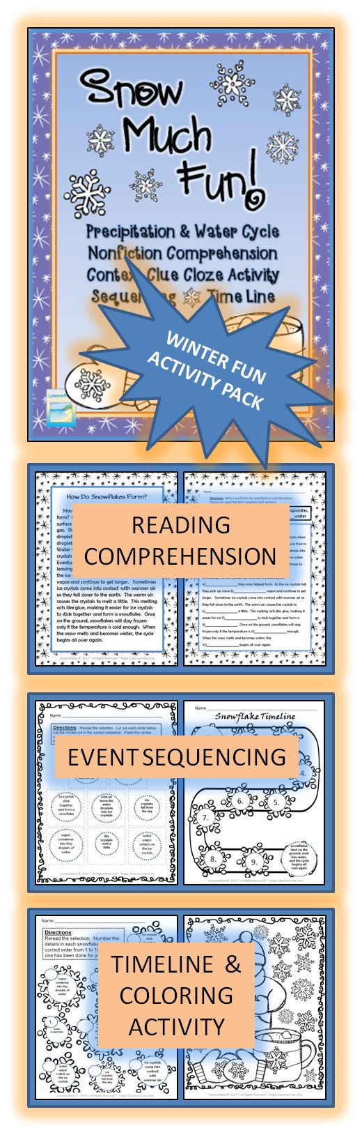 "WINTER FUN ACTIVITY PACK~ Students will have ""Snow Much Fun"" doing these 6 pages of ELA activities. All activities relate to a nonfiction selection about precipitation and the water cycle. Students complete a fill-in-the-blank activity, sequence a set of details, cut-and-paste steps onto a snowflake timeline, and color a wintery coloring page. Clear, easy-to-follow directions and a festive, yet neutral winter-themed packet make these activities great for everyone, all year long! $"