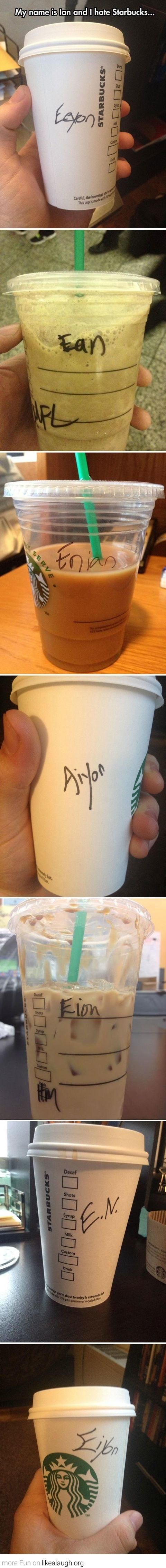 every single time i go to starbucks. it's not that difficult people!