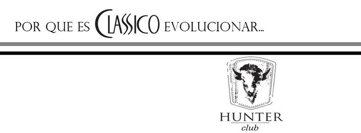 ES CLASSICO EVOLUCIONAR...HUNTER CLUB PUEBLA