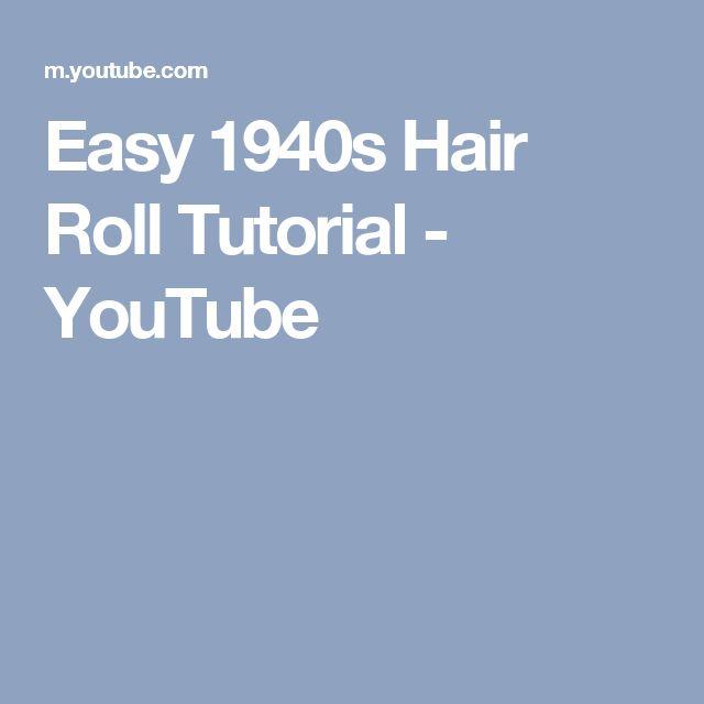 Easy 1940s Hair Roll Tutorial - YouTube