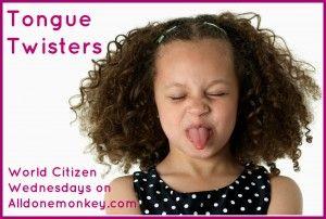 Tongue Twisters - World Citizen Wednesdays on Alldonemonkey.com