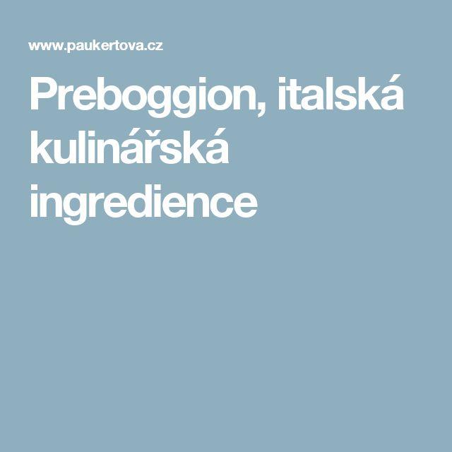 Preboggion, italská kulinářská ingredience