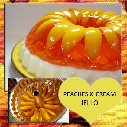 Peaches and Cream Jello Recipe from Mamma's Recipes