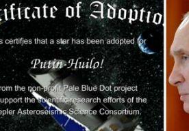 """5-Jul-2014 9:46 - POETIN IS EEN EIKEL IN HET UNIVERSUM. Het staat letterlijk in de sterren geschreven: """"Poetin is een eikel."""" Het is een gebbetje van Oekraïense astronomen die samen met pro-Oekraïense activisten een ster hebben vernoemd naar de Russische leider. """"Putin-Huilo!"""", zo heet de geadopteerde ster. Huilo heeft verschillende betekenissen in het Oekraïens. De term betekent vrij vertaald """"eikel"""" of """"ettertje"""", afhankelijk van hoe je het woord leest. De ster is door de astronomen..."""
