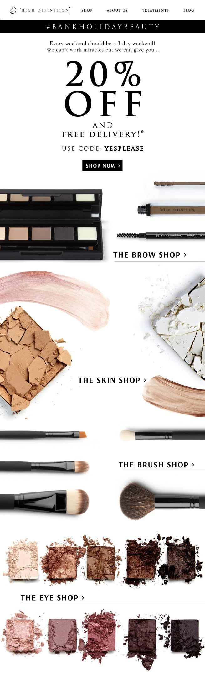 Open for your #BankHolidayBeauty treat... #Email #Design #Offer #Beauty #MakeUp #HighDefinition #Brows #Skin