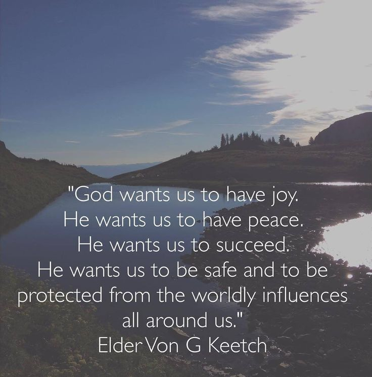 """God wants us to have joy. He wants us to have peace. He wants us to succeed. He wants us to be safe and to be protected from the worldly influences all around us. As we submit ourselves to His will, we increase in happiness."" From #ElderKeetch's inspiring #LDSconf facebook.com/223271487682878 message lds.org/general-conference/2015/10/blessed-and-happy-are-those-who-keep-the-commandments-of-god. #ShareGoodness"