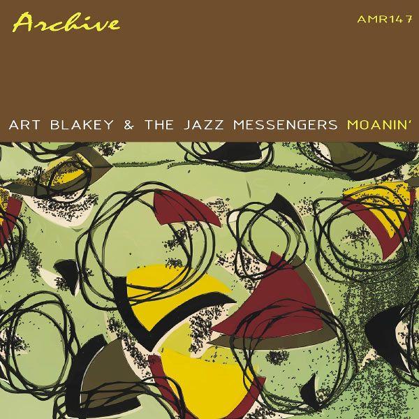 Art Blakey & The Jazz Messengers, Moanin'