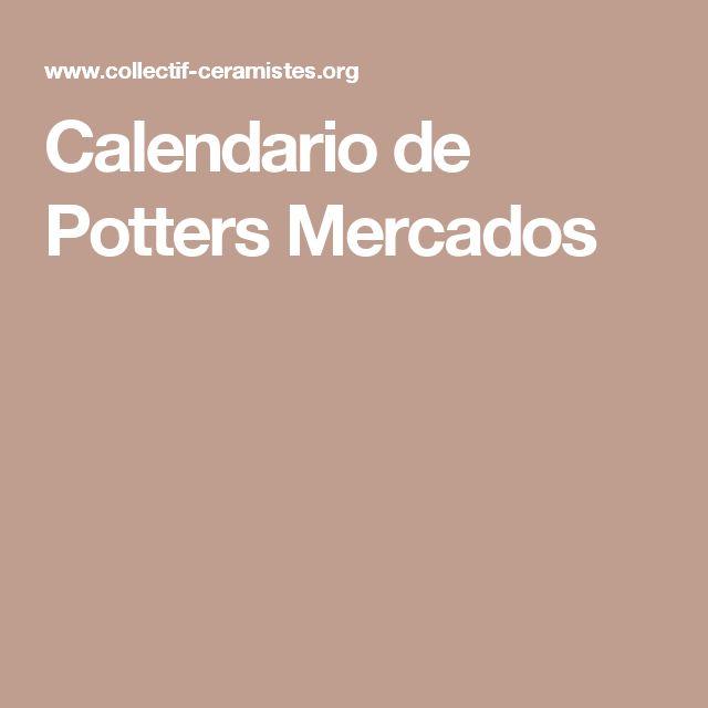 Calendario de Potters Mercados