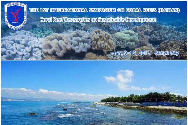 1st International Symposium on Coral Reefs @Sanya, Hainan, China