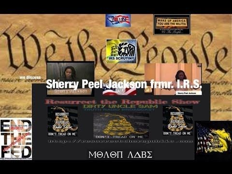 Sherry Jackson I.R.S. EXPOSED - Resurrect the Republic/Dirty Uncle Sam TRUTH Radio - https://wokeamerican.net/sherry-jackson-i-r-s-exposed-resurrect-the-republicdirty-uncle-sam-truth-radio/