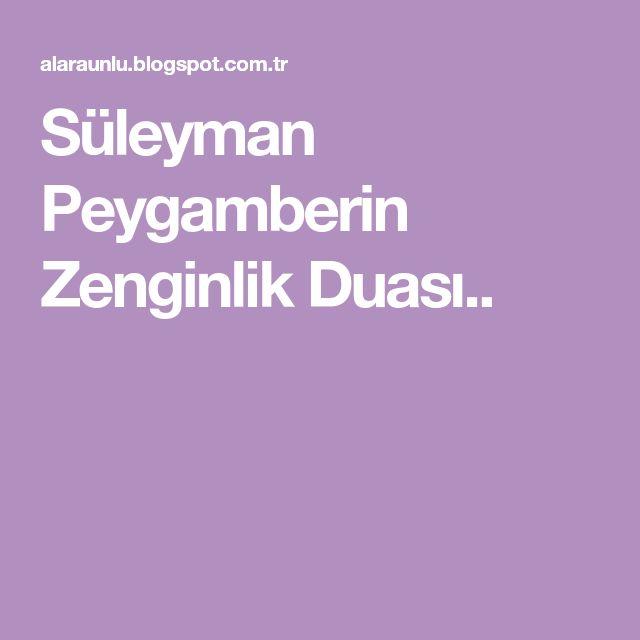 Süleyman Peygamberin Zenginlik Duası..