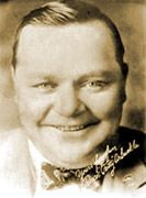 "Roscoe ""Fatty"" Arbuckle, silent movie actor, screenwriter, comedian, director  1887-1933"