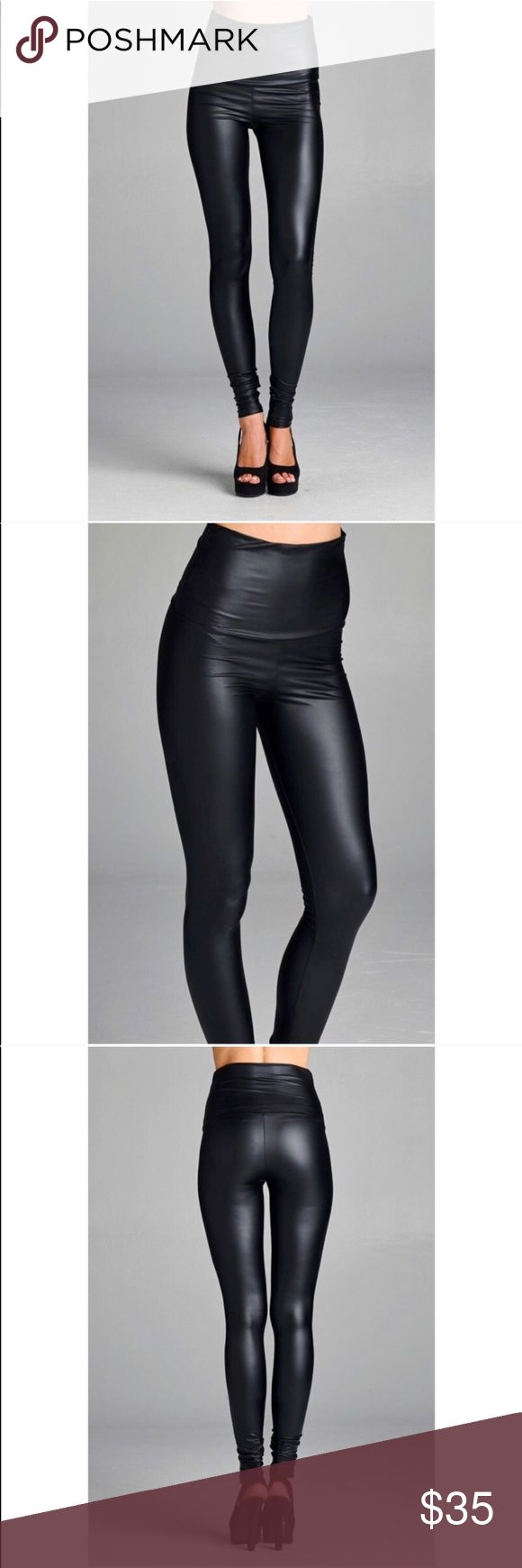 RESTOCKED!! High Waisted Vegan Leather Leggings Fitted vegan leather legging. Can be worn high waisted or folded over. This legging is made with medium weight vegan leather fabric that is semi-matte, stretches extremely well, and is not sheer.  FEEL LIKE MAKING AN OFFER? Please do it through the make an offer feature as I will no longer negotiate prices in the comments section. Hannah Beury Pants Leggings