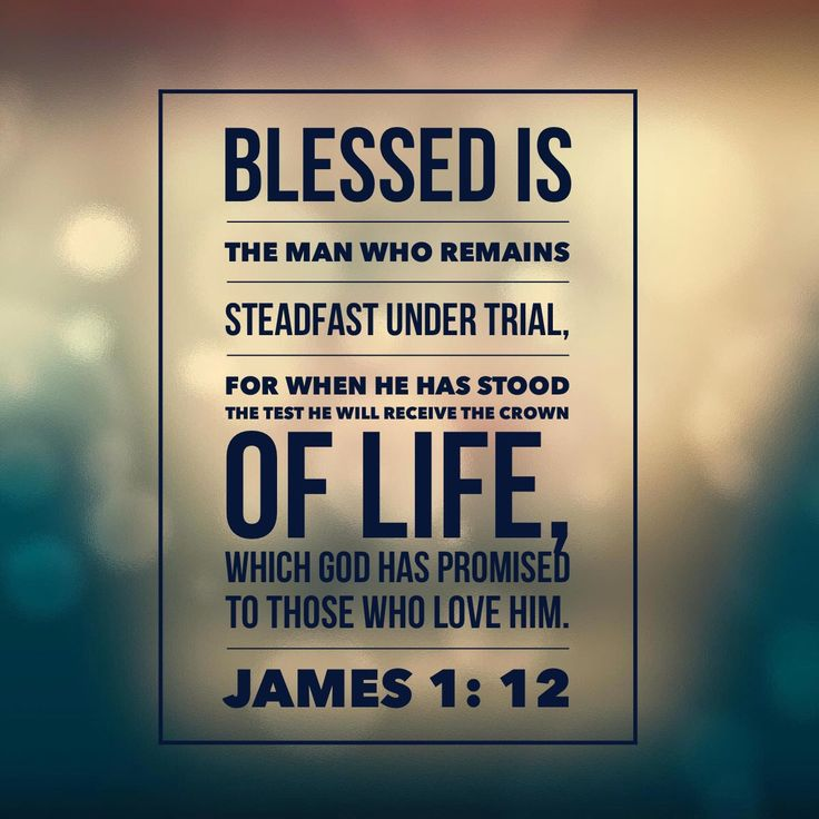 Blessed is...steadfast under trial... James 1:12 RachelWojo.com