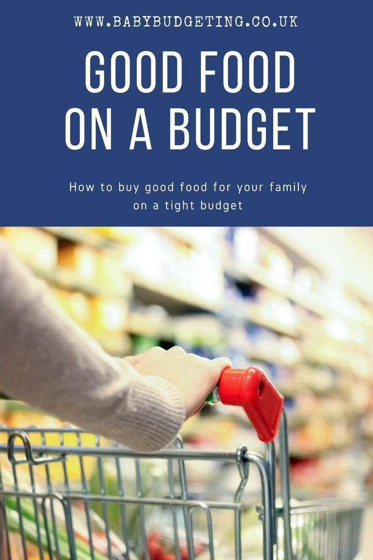 How to buy good food on a tight budget - money saving tips for food shopping for a thrifty family
