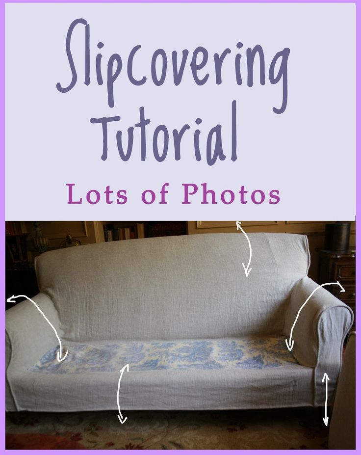 Great Tutorial On Making A High Quality Slip Cover And Bringing Couch Up To Date