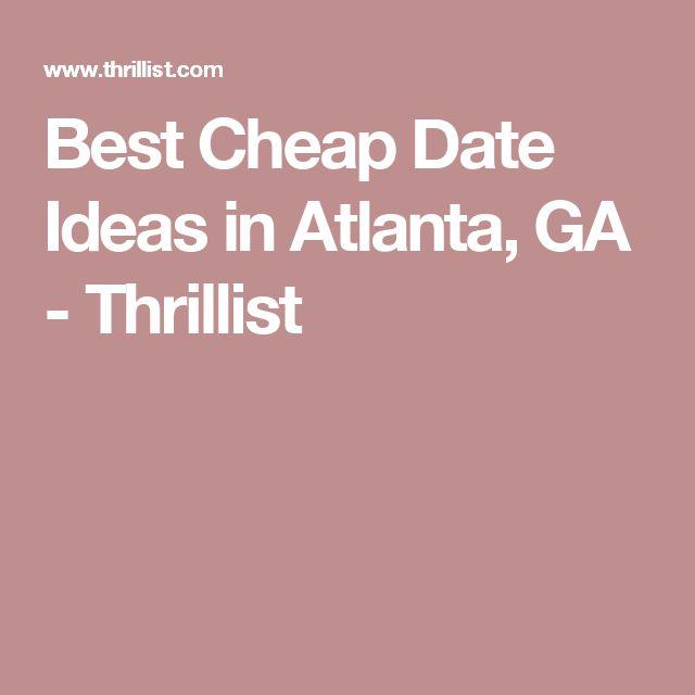 Best Cheap Date Ideas in Atlanta, GA - Thrillist