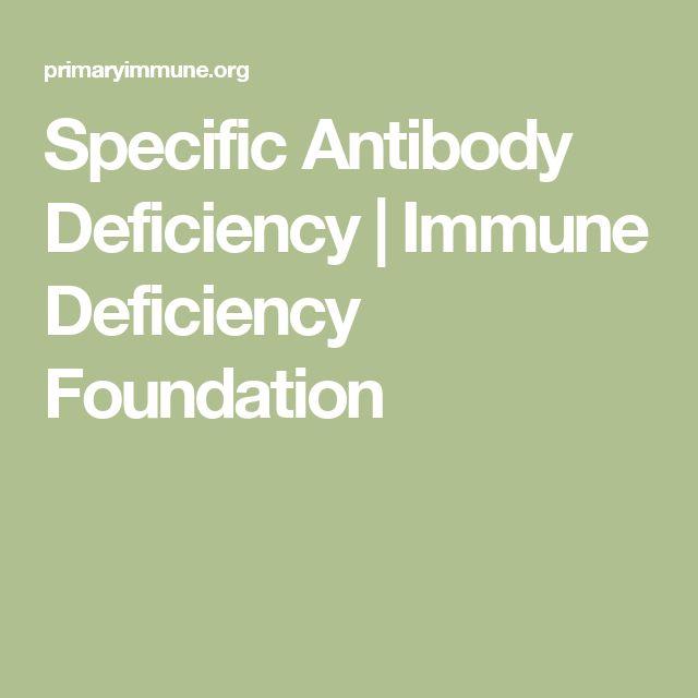 Specific Antibody Deficiency | Immune Deficiency Foundation
