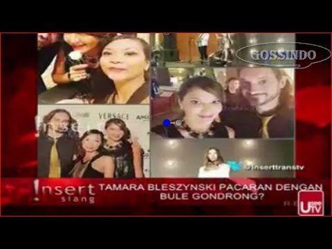 TAMARA BELEZYNSKI PACARAN DENGAN BULE GONDRONG GOSIP TERBARU
