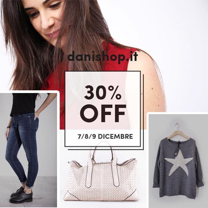 SAVE THE DATE  solo su danishop.it // gg 7-8-9 Dicembre #DANI #savethedate #30off #fattiunregalo