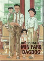 Min fars dagbog af Jiro Taniguchi, ISBN 9788792320216