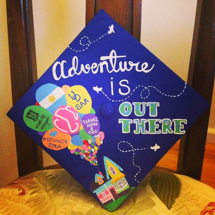 Graduation Cap Ideas: Adventure is Out There UP themed graduation cap! Obsessed with my grad cap! Graduation Cap Decoration and Decor