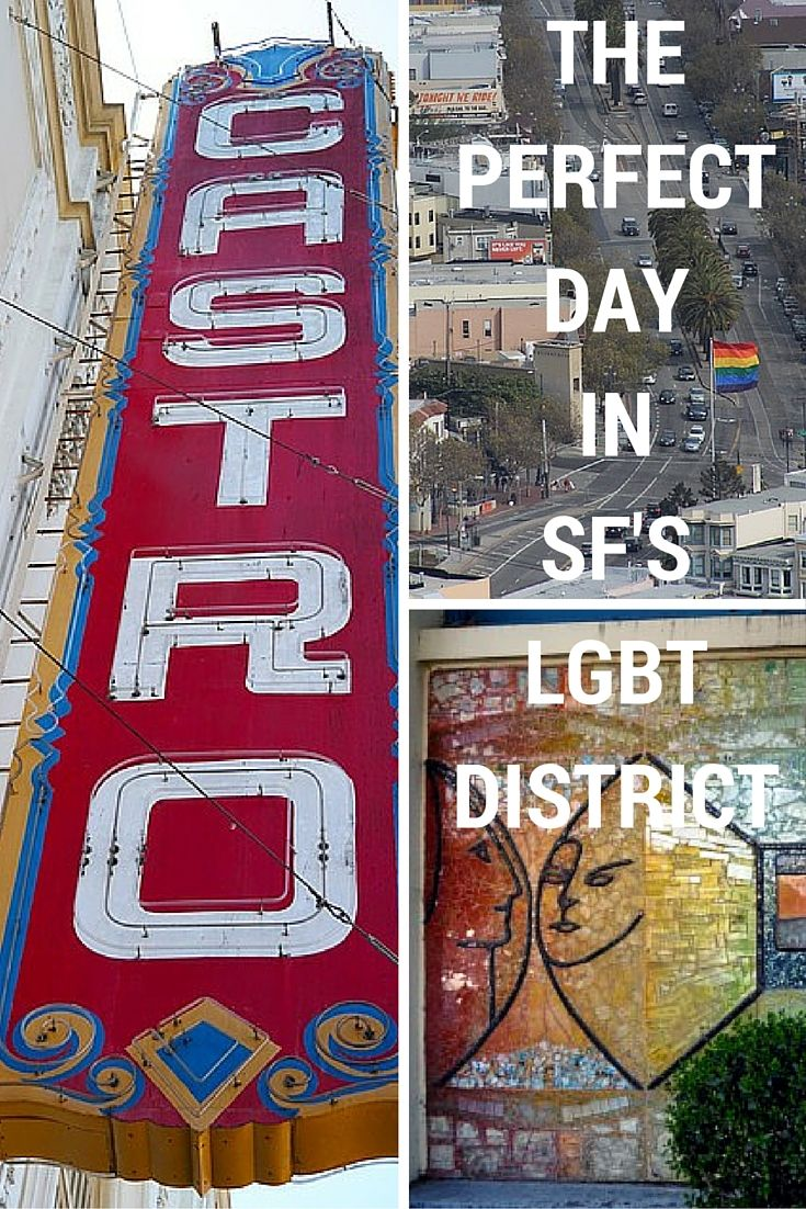 Getting the most out of your visit to SF's famed Castro district - in one perfect day!