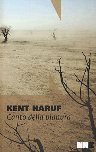 Canto della pianura. Trilogia della pianura: 1 di Kent Haruf