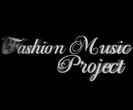 FASHION MUSIC PROJECT <3