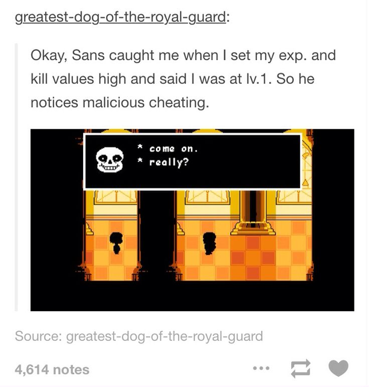 Toby Fox didn't leave a single thing out my god <---- and that is what makes it an AWESOME game.