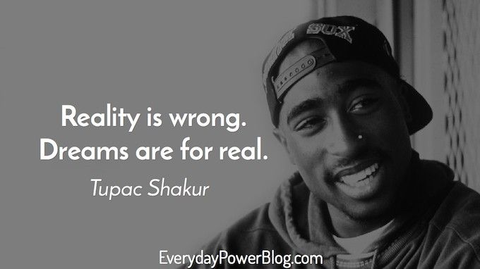tupac shakur my inspiration In my mind i'm a blind man doin' time by tupac shakur from my large collection of inspirational quotes and motivational sayings.