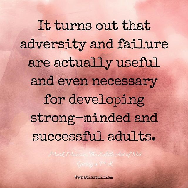 Fail Rebuild Stronger Stoicism Thesubtleartofnotgivingafuck Fails Adversity Strong