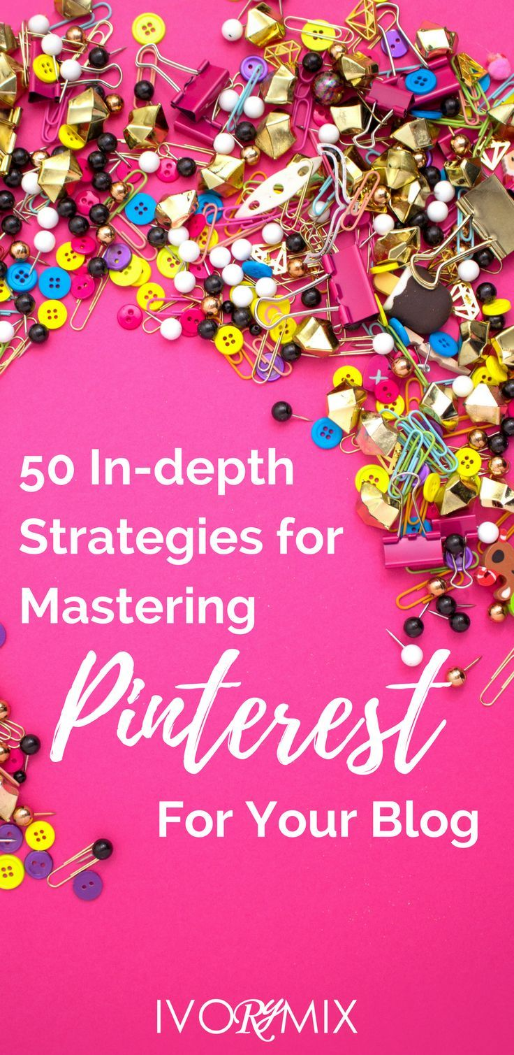 50 strategies for growing your blogs traffic with pinterest for your business
