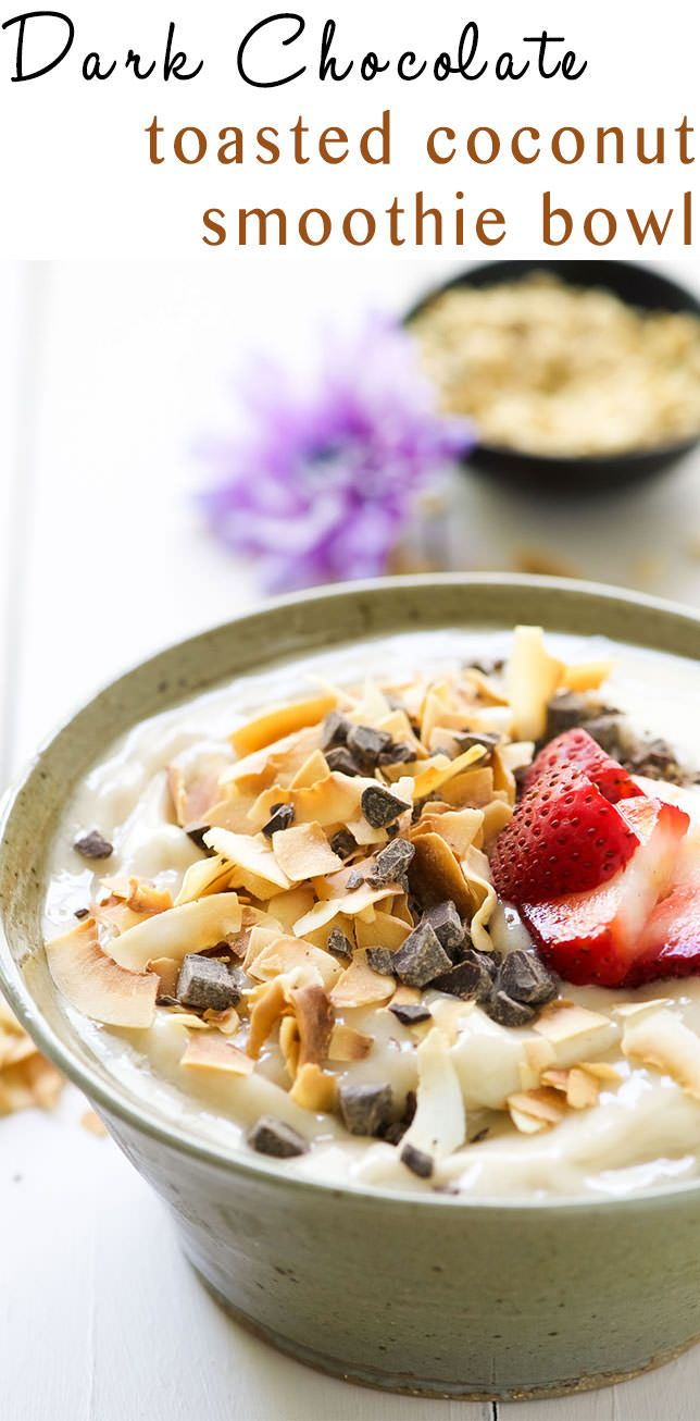 Dark Chocolate and Toasted Coconut Smoothie Bowl is a nutritious and ...