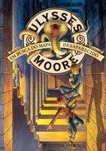 Em Busca do Mapa Desaparecido | Ulysses Moore