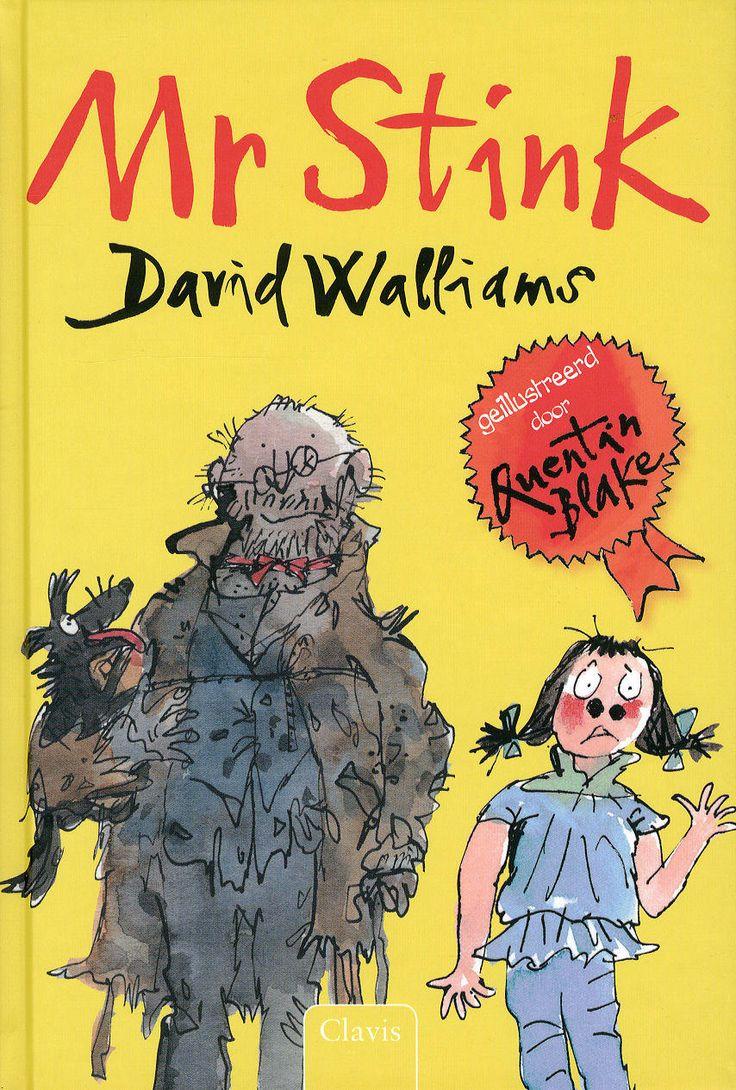 Mr Stink - David Walliams. Lees de recensie hier: http://www.leesfeest.nl/node/2433