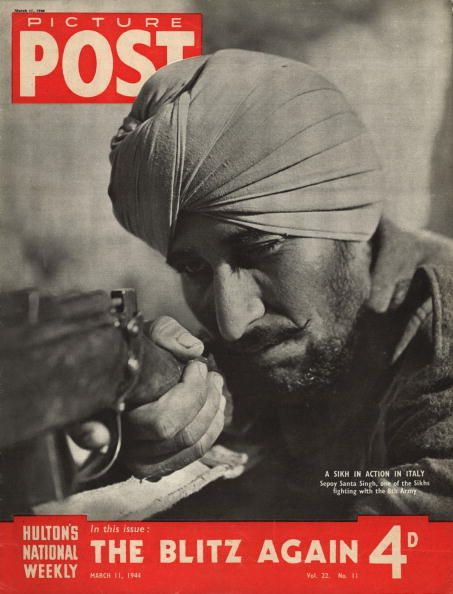 Picture Post, March 11, 1944: Santa Singh, a Sikh soldier serving with the British 8th Army. From September 1943 to April 1945, approximately 50,000 soldiers of the Indian Army took part in the Italian Campaign.