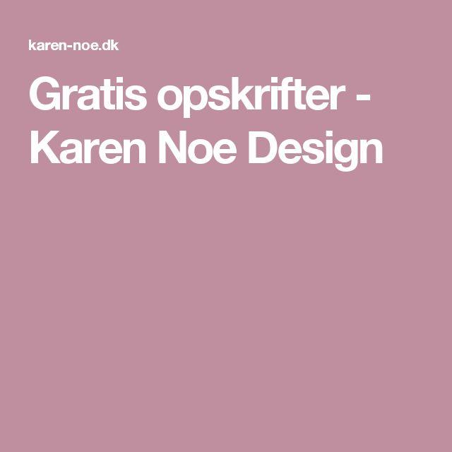 Gratis opskrifter - Karen Noe Design
