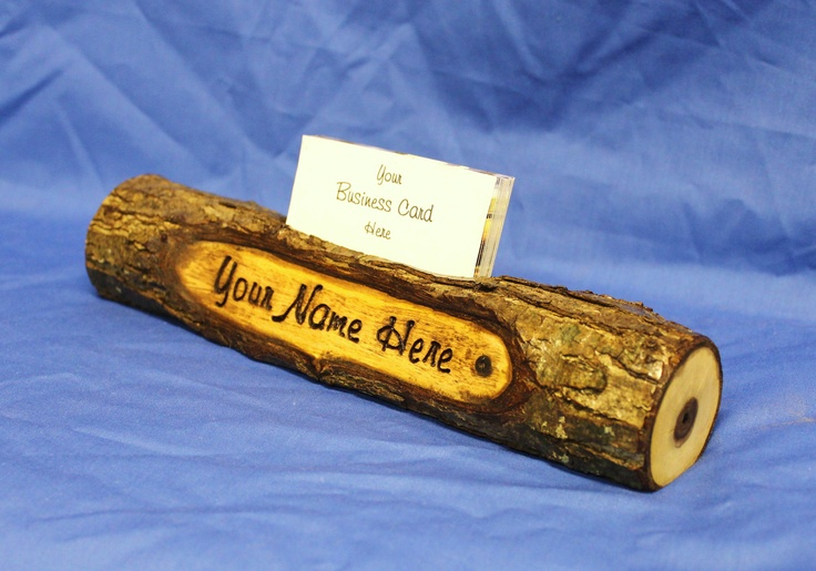 Log Name Plate and Business Card Holder or Pen Holder