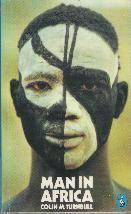 Colin M. Turnbull. Man in Africa. Te koop via www.marktplaats.nl, vraagprijs 3 euro.