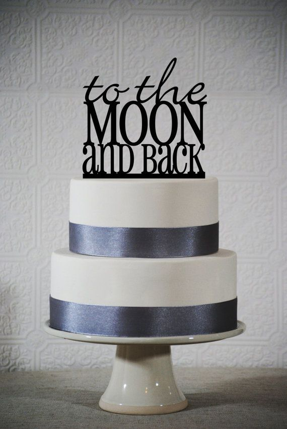 Vintage Bride ~ Wedding cake topper - To The Moon and Back ~ [vintagebridemag.com.au] ~ #vintagebride #vintagewedding #vintagebridemagazine