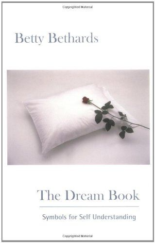 The Dream Book: Symbols for Self Understanding by Betty Bethards http://www.amazon.com/dp/0967979013/ref=cm_sw_r_pi_dp_O3vEvb0CMNB87