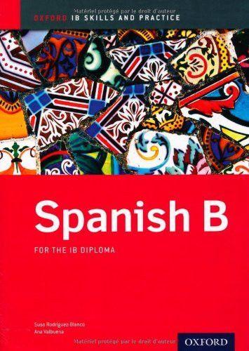 IB Spanish B: Skills and Practice