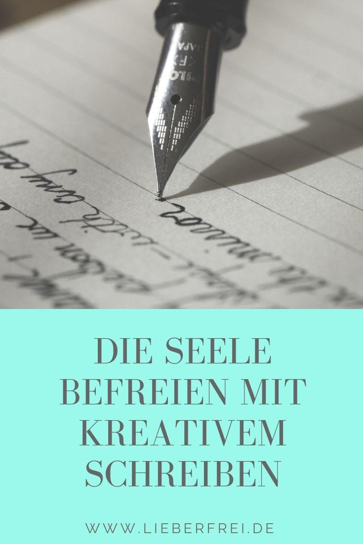 Die Seele Befreien Mit Kreativem Schreiben Kreatives