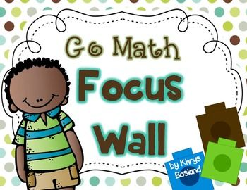 Go Math Focus Wall - First Grade {Entire Year} {Common Cor