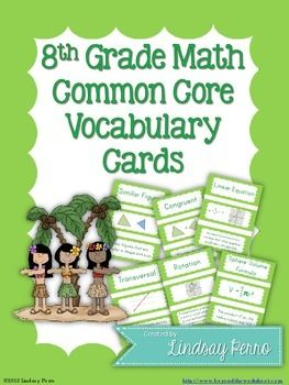 8th Grade Math Common Core Vocabulary Cards  Check out www.NYHomeschool.com as well.